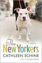 The New Yorkers, by Cathleen Schine