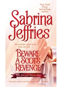 Beware A Scots Revenge: The School For Heiresses Series by Sabrina Jeffries