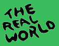 """The Real World"" Going Green"