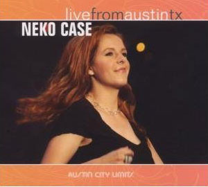 Music Video: Neko Case Live in Austin